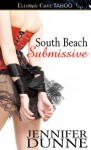 South Beach Submissive - Jennifer Dunne