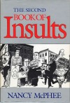 The Second Book Of Insults - Nancy McPhee