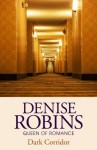 Dark Corridor - Denise Robins