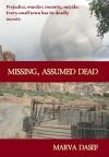 Missing, Assumed Dead - Marva Dasef