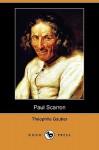 Paul Scarron (Dodo Press) - Théophile Gautier