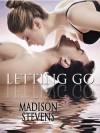 Letting Go - Madison Stevens