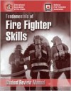 Fundamentals of Fire Fighter Skills: Student Review Manual - NFPA (National Fire Prevention Associati