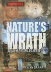 Nature's Wrath: Surviving Natural Disasters - Ellyn Sanna