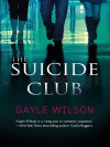 The Suicide Club - Gayle Wilson