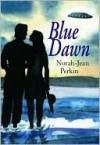 Blue Dawn - Norah-Jean Perkin