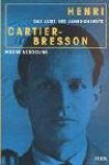 Henri Cartier-Bresson: Das Auge des Jahrhunderts - Pierre Assouline, Holger Fock, Sabine Müller, Jürgen Schröder
