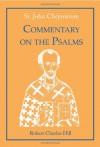 St. John Chrysostom: Commentary on the Psalms, Volume 2 - Robert Hill, John Chrysostom