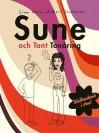 Sune och Tant Tonåring - Sören Olsson, Anders Jacobsson