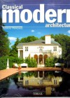 Classical Modern Architecture - Andreas C. Papadakis