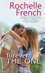Forever the One - Rochelle French