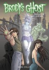 Brody's Ghost Collected Edition - Mark Crilley, Mark Crilley