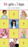 24 Girls in 7 Days by Bradley Alex (2006-04-06) Mass Market Paperback - Bradley Alex