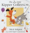 The 2nd Little Kipper Collection - Mick Inkpen