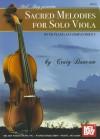 Mel Bay presents Sacred Melodies for Solo Viols - Craig Duncan