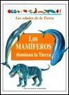 Los Mamiferos Dominan La Tierra - Andreu Llamas