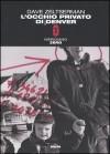 L'occhio privato di Denver - Dave Zeltserman, Isabella Zani