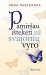 Pamiršau ištekėti už svajonių vyro - Anna Pasternak, Aurelija Kazbarienė