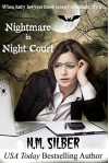 Nightmare in Night Court - N.M. Silber
