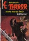 ¡Matad, muertos, matad! - Burton Hare
