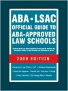 ABA-LSAC Official Guide to ABA-Approved Law Schools 2009 - Wendy Margolis