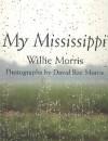 My Mississippi - Willie Morris