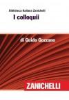 I colloqui (Biblioteca Italiana Zanichelli) (Italian Edition) - Guido Gozzano