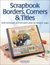 Scrapbook Borders, Corners & Titles - Memory Makers Books