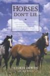 Horses Don't Lie - Chris Irwin, Bob Weber