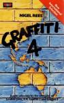Graffiti 4 - Nigel Rees