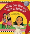 What Can You Do with a Rebozo? - Carmen Tafolla, Amy Córdova