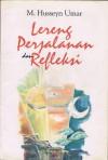 Lereng, Perjalanan dan Refleksi - M. Husseyn Umar, Ajip Rosidi