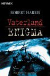 Vaterland / Enigma - Robert Harris