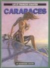 Carapaces - François Schuiten, Luc Schuiten