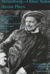 Strindberg - Other Sides: Seven Plays Translated and Introduced by Joe Martin with a Foreword by Bjoern Meidal - Joseph Martin, Joe Martin
