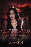 Guardians: The Nycren (Volume 8) - Lola Stvil