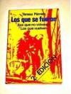 Los Que Se Fueron (Perfiles Ibericos ; 9) (Spanish Edition) - Teresa Pàmies
