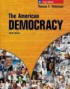 The American Democracy, Texas Edition - Thomas E. Patterson, Gary M. Halter