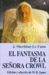 El Fantasma de La Senora Crowl - Joseph Sheridan Le Fanu