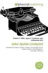 John Ajvide Lindqvist - Frederic P. Miller, Agnes F. Vandome, John McBrewster