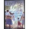 The Fire of Faith (Hardback) - John H. Groberg