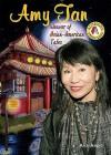 Amy Tan: Weaver of Asian-American Tales - Ann Angel