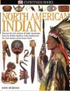 North American Indian (Eyewitness Books) (Eyewitness Books) - David Murdoch