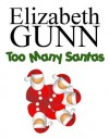 Too Many Santas (A Jake Hines Mystery) - Elizabeth Gunn