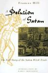A Delusion Of Satan - Frances Hill