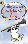 The Witch's Dog - Frank Rodgers