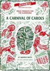 A Carnival of Carols - Andrew Watts