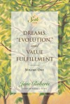 "Dreams, ""Evolution,"" and Value Fulfillment, Volume One (A Seth Book) - Jane Roberts, Robert F. Butts"