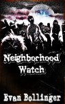 Neighborhood Watch - Evan Bollinger