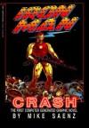 Iron Man: Crash - Mike Saenz